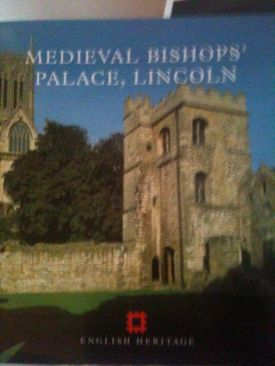 Medieval Bishops Palace, Lincoln -  cover