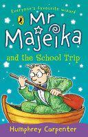 Mr Majeika and the School Trip -  cover