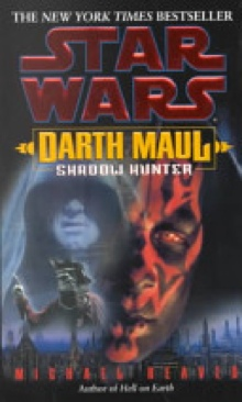 Star Wars: Darth Maul - Shadow Hunter - Hardcover cover