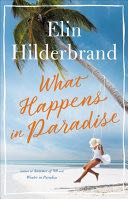 What Happens in Paradise - Hardcover cover