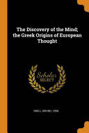 The Discovery of the Mind; the Greek Origins of European Thought -  cover