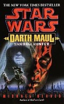 Star Wars: Darth Maul - Shadow Hunter - Paperback cover