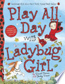Play All Day with Ladybug Girl -  cover
