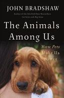 The Animals Among Us - Hardcover cover