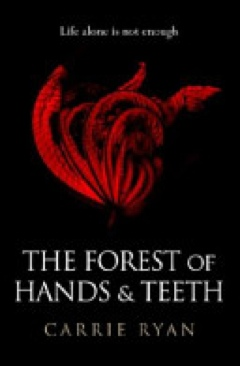 The Forest of Hands and Teeth - Paperback cover