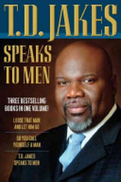 T. D. Jakes Speaks To Men, 3-in-1 - Paperback cover