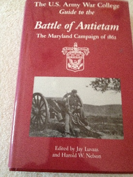 The U.S. Army War College Guide To The Battle Of Antietam: The Maryland Campaign Of 1862 - Hardcover cover