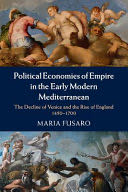 Political Economies of Empire in the Early Modern Mediterranean -  cover