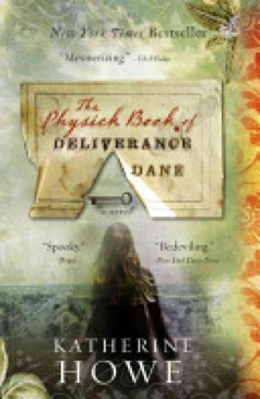 The Physick Book of Deliverance Dane - Sewn Binding cover