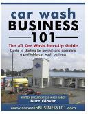 Car Wash Business 101 - Paperback cover