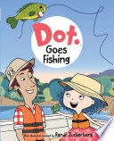 Dot Goes Fishing -  cover