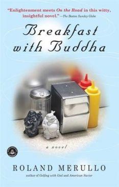 Breakfast with Buddha Roland MerulloFICTION ENGLISH - Paperback cover