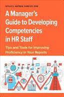 A Manager's Guide to Developing Competencies in HR Staff -  cover