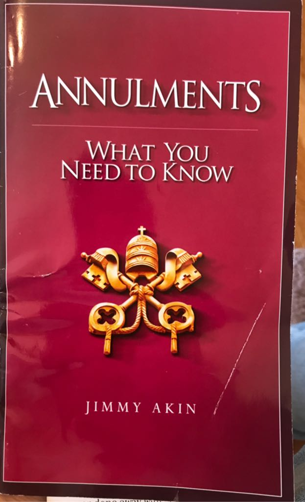 Annulments: What You Need To Know - Paperback cover