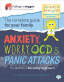 Anxiety, Worry, OCD and Panic Attacks - the Definitive Recovery Approach - Paperback cover