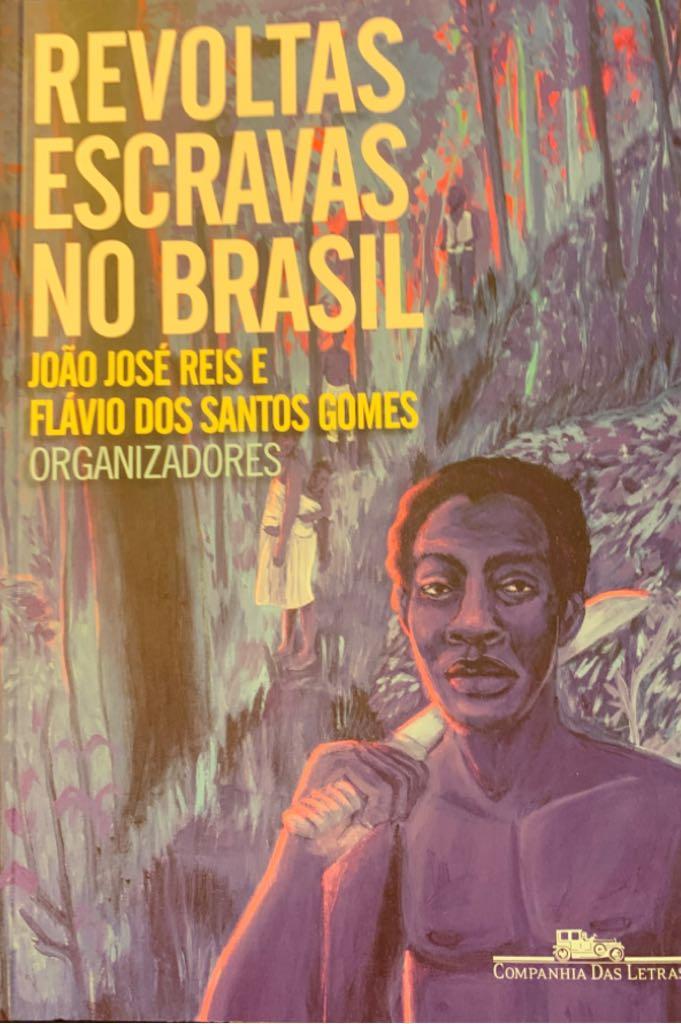 Revoltas Escravas no Brasil -  cover