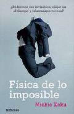FISICA DE LO IMPOSIBLE - Hardcover cover