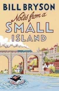 Notes From A Small Island - Hardcover cover