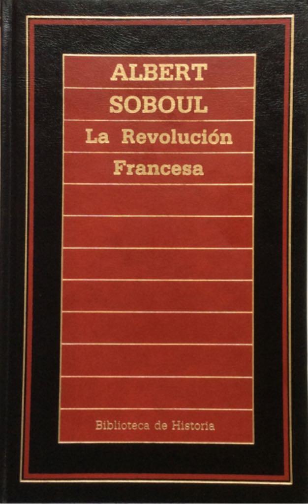 LA REVOLUCION FRANCESA - Hardcover cover