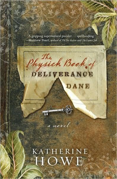 The Physick Book of Deliverance Dane -  cover