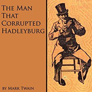 The Man That Corrupted Hadleyburg And Other Stories - Audiobook cover