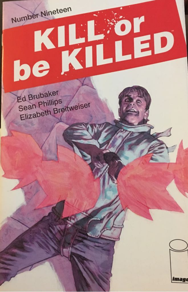 Kill or be Killed - 19 cover