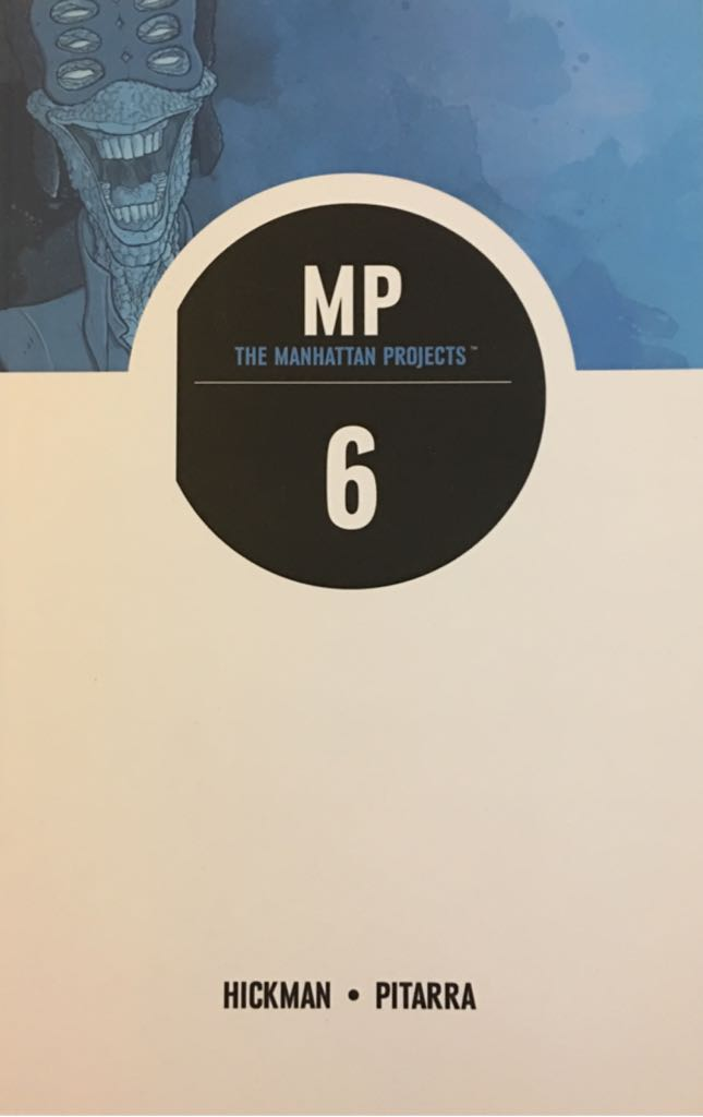 The Manhattan Projects Vol.  - 6 cover