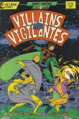 Villians And Vigilantes - 1 cover
