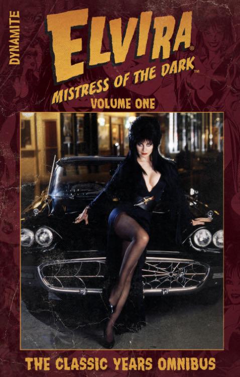 Elvira: Mistress of the Dark - The Classic Years Omnibus - 1 cover