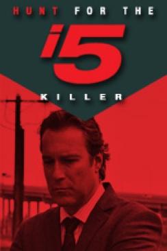 The Hunt for the I-5 Killer TV Show: News, Videos, Full ...