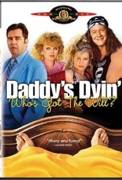 Daddy's Dyin' Who's Got the Will - DVD cover