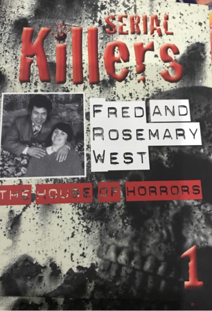 Serial Killers 1 - Fred & Rosemary West -  cover