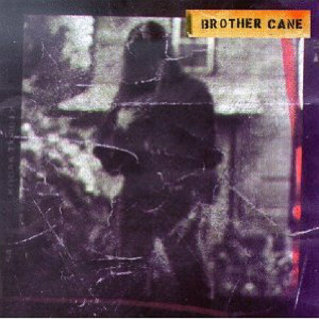 BROTHER CANE - CD cover