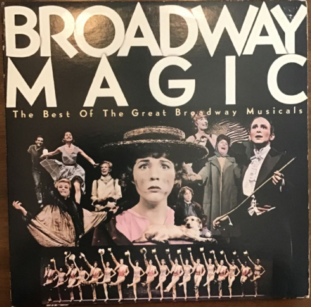 Broadway Magic The Best Of The Greatest Broadway Musicals - 12