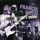 FRANCIS ROSSI - LIVE FROM ST. LUKE'S, LONDON - CD cover