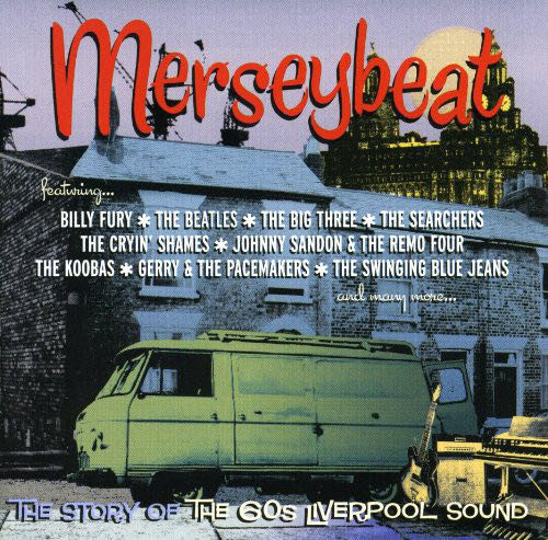 Merseybeat: The Story Of The 60's Liverpool Sound - CD cover