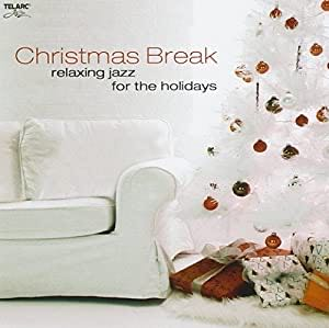 Christmas Break Relaxing Jazz For The Holidays  - CD cover