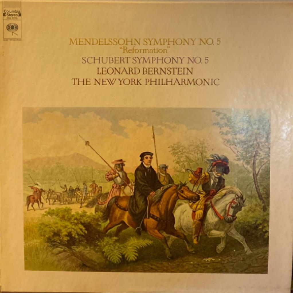 Mendelssohn: Symphony No. 5: Schubert: Symphony No. 5 - 12