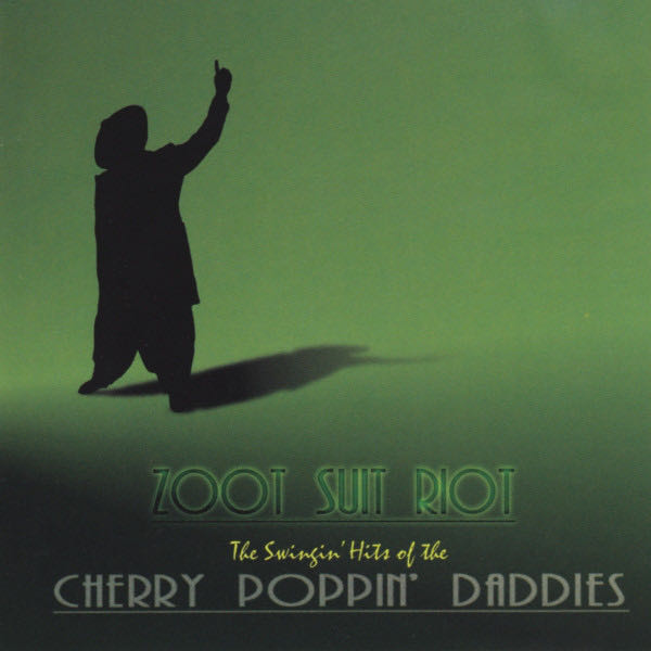 Zoot Suit Riot - CD cover