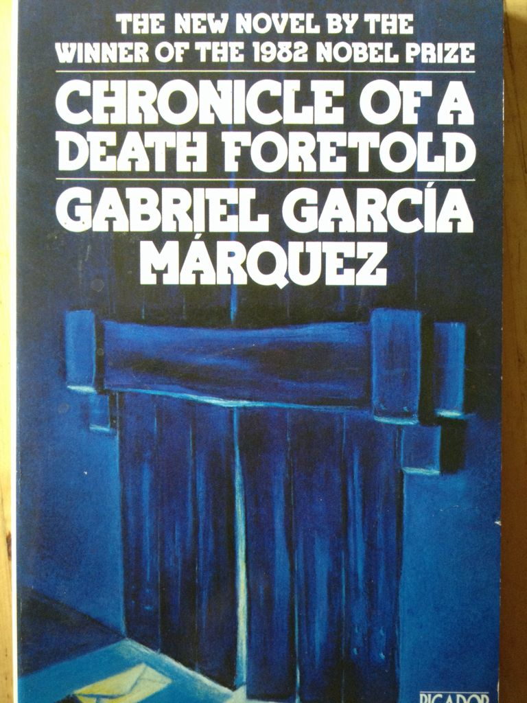 an introduction to the literary analysis of chronicle of a death foretold by gabriel marquez