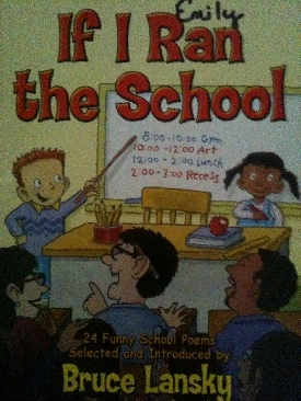 If I Ran the School: 24 Funny School Poems Book - Scholastic Inc. front image (front cover)