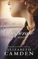 A Desperate Hope Book - Bethany House (USA) front image (front cover)