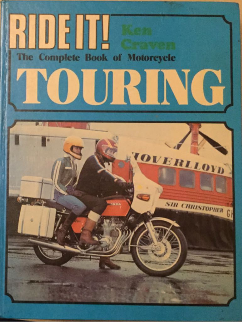 Ride It the complete book of motorcycle Touring Book - Haynes Publishing, Sparkford, Yeovil, Somerset, BA22 7JJ. UK. (UK) front image (front cover)