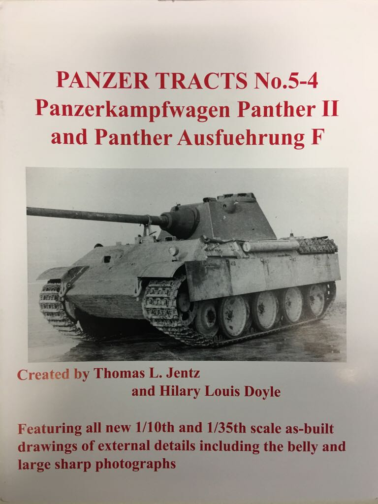 Panzer Tracts No. 5-4 - Panzerkampfwagen Panther II and Panther Ausf. F Book - Panzer Tracts front image (front cover)