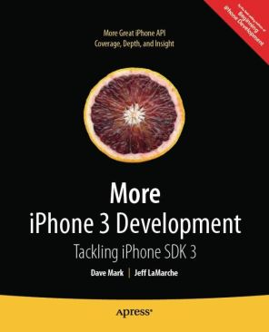 More iPhone 3 Development: Tackling Iphone SDK 3 Book - Apress (USA) front image (front cover)