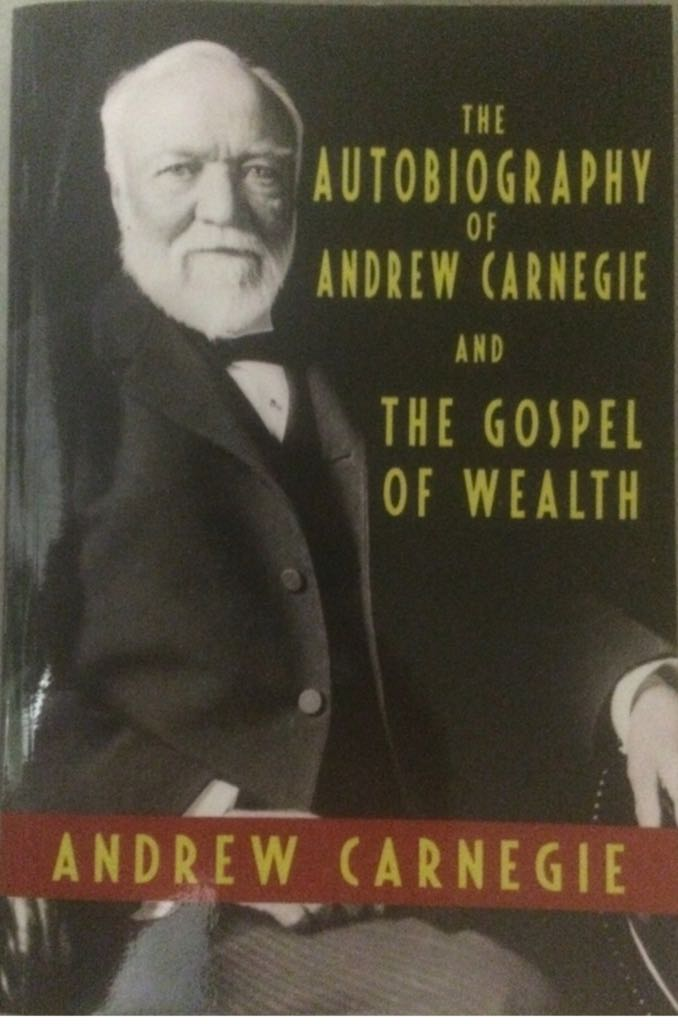 the rise to success of andrew carnegie Carnegie speaks: a recording of the gospel of wealth in his essay wealth, published in the north american review in 1889, industrialist andrew carnegie argued that individual capitalists were duty bound to play a broader cultural and social role and thus improve the world.