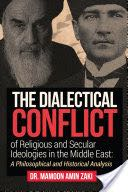 The Dialectical Conflict of Religious and Secular Ideologies in the Middle East Book - Outskirts Press front image (front cover)