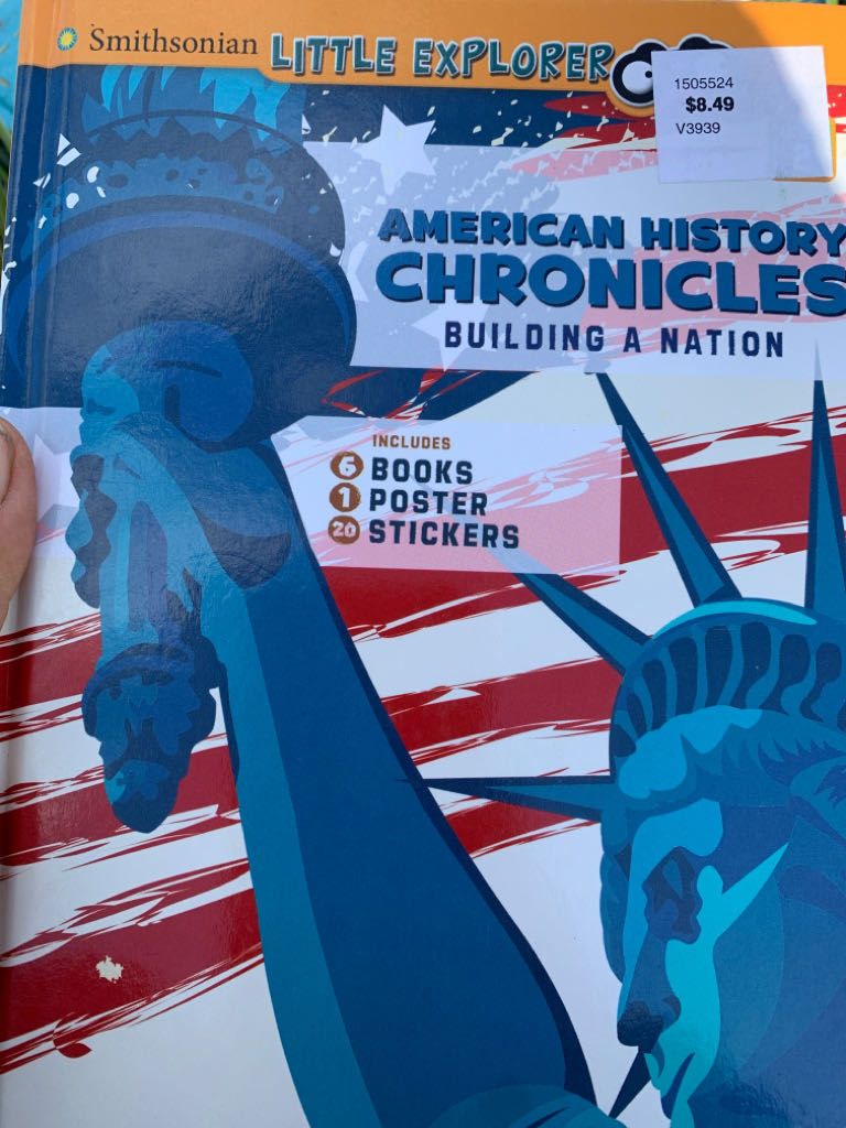 Smithsonian Little Explorer: American History Chronicles Building A Nation Book front image (front cover)