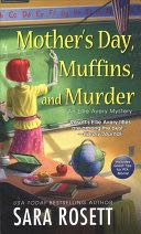 Mother's Day, Muffins, and Murder Book - Ellie Avery Mystery front image (front cover)