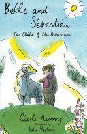 Belle & Sébastien Book - Alma Classics front image (front cover)